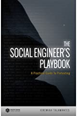 The Social Engineer's Playbook: A Practical Guide to Pretexting Kindle Edition
