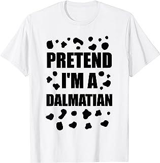 Costume Halloween « Pretend I'm A Dalmatien » T-Shirt