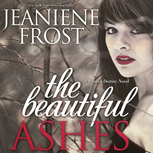 The Beautiful Ashes audiobook cover art