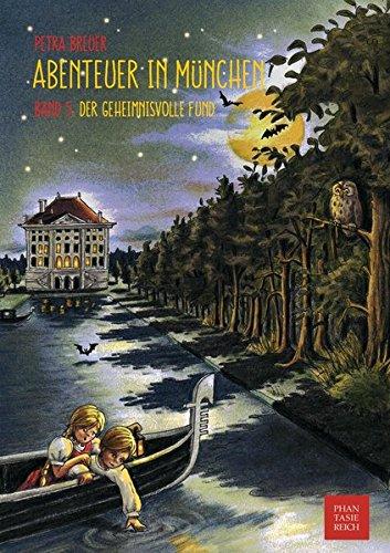 Der geheimnisvolle Fund (Abenteuer in München)