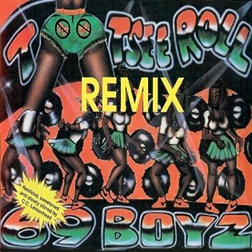 Tootsie Roll Remix