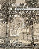 A l'ombre des frondaisons d'Arcueil - Dessiner un jardin du XVIIIe siècle