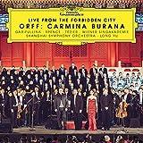 Live from the Forbidden City - Orff: Carmina Burana