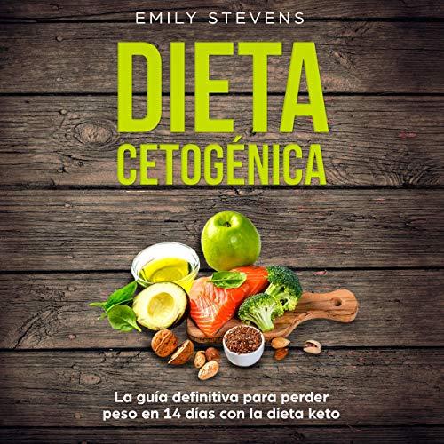 como comer dieta ceto para bajar de peso