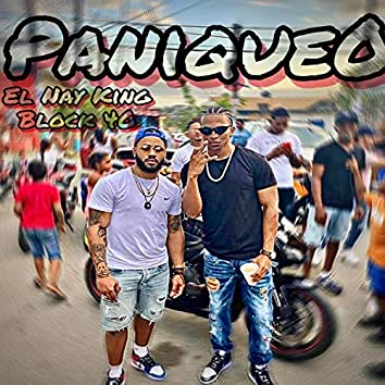 Paniqueo (feat. El Nay King)
