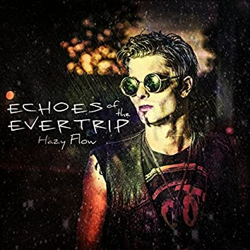 Echoes of the Evertrip
