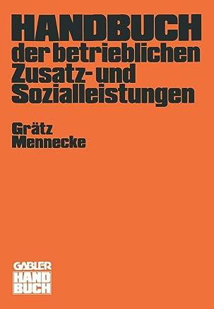 Handbuch der betrieblichen Zusatz- und Sozialleistungen : B�cher