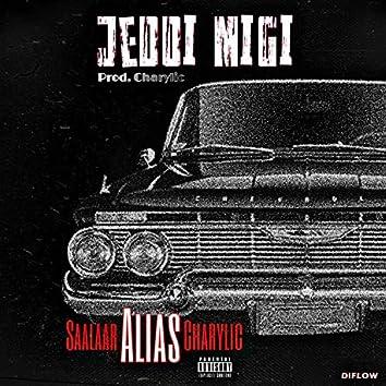 Jeddi Migi (feat. Saalaar & Charylic)