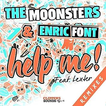 Help Me! (feat. Lexter) [Remixes]