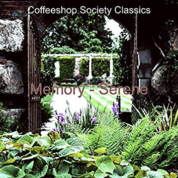 Memory - Serene