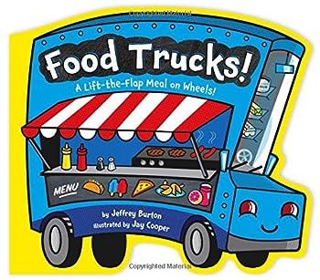 Food Trucks!  A Lift-the-Flap Meal on Wheels!