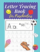 Letter Tracing Book for Preschoolers: Letter Tracing Books for Kids Ages 3-5, Handwriting Workbook, Alphabet Tracing PDF