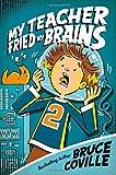 My Teacher Fried My Brains (2) (My Teacher Books)