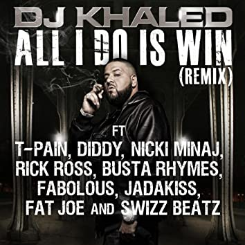 All I Do Is Win (Remix)