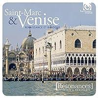 Saint-Marc. & Venise: Renaissance Et Baroque (2CD)