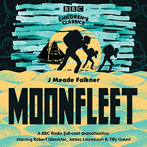 Moonfleet (BBC Children's Classics) audiobook cover art