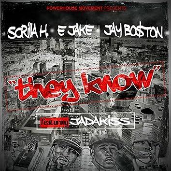 They Know (feat. Jadakiss & Lorenzo)