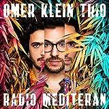 Radio Mediteran - Omer Klein Trio