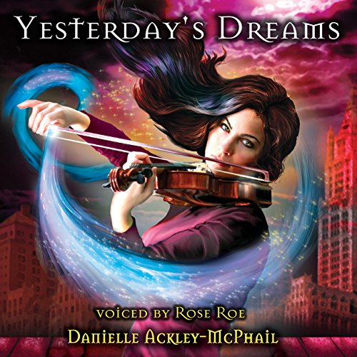 Yesterday's Dreams audiobook cover art