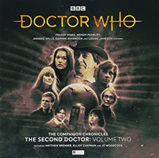 The Companion Chronicles: The Second Doctor Volume 2