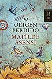 El origen perdido (Autores Españoles e Iberoamericanos)