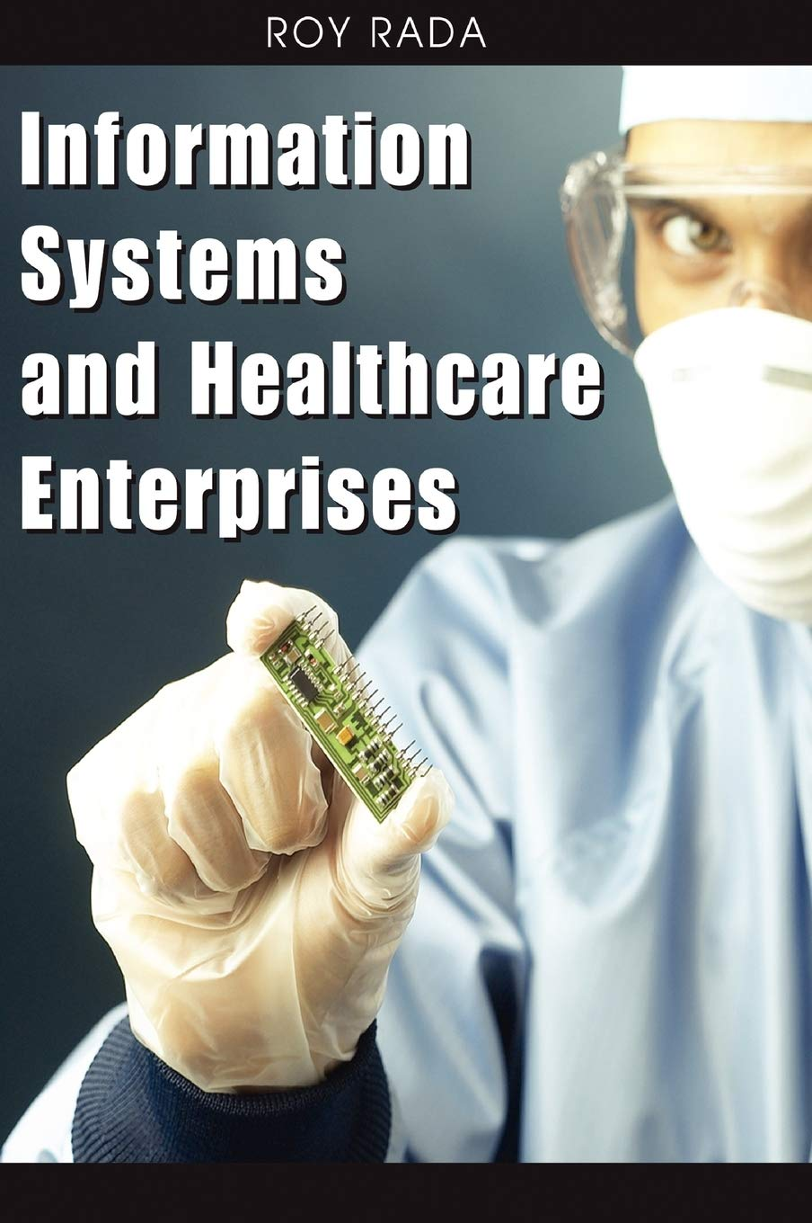 Download Information Systems And Healthcare Enterprises 