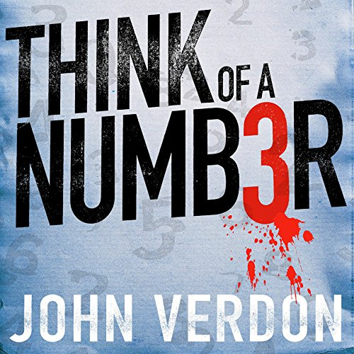 Think of a Number     A Novel              By:                                                                                                                                 John Verdon                               Narrated by:                                                                                                                                 George Newbern                      Length: 13 hrs and 32 mins     1,041 ratings     Overall 3.9