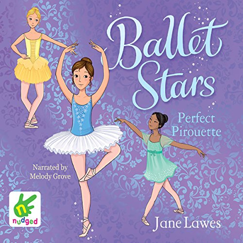 Ballet Stars: Perfect Pirouette audiobook cover art