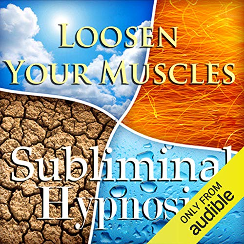 Loosen Your Muscles with Subliminal Affirmations cover art