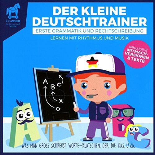 Der Kleine Deutschtrainer(Erste Grammatik und Rech