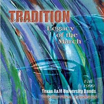 Tradition, Vol. 1: Legacy of the March