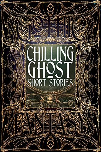 Compare Textbook Prices for Chilling Ghost Short Stories Gothic Fantasy Special edition Edition ISBN 9781783613755 by Philip Brian Hall,Townshend, Dr Dale,Bachard, Kurt,Balog, Jonathan,Boelter, Trevor,Parsons, Jeff