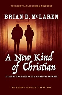 A New Kind of Christian: A Tale of Two Friends on a Spiritual Journey (New Kind of Christian Trilogy)