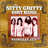 Nashville 1974 by Nitty Gritty Dirt band