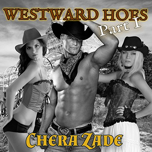 Westward Hoes - Part I cover art