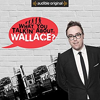 What You Talkin' About, Wallace? cover art