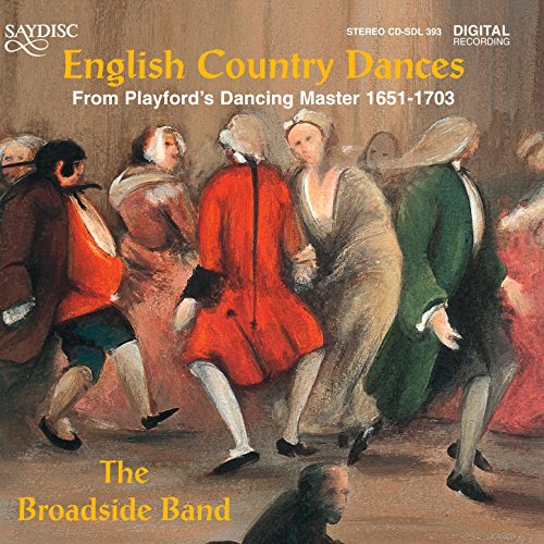 English Country Dances from Playford's Dancing Master 1651-1703