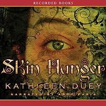 Skin Hunger: A Resurrection of Magic, Book 1