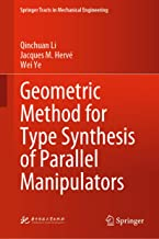 Geometric Method for Type Synthesis of Parallel Manipulators (Springer Tracts in Mechanical Engineering)