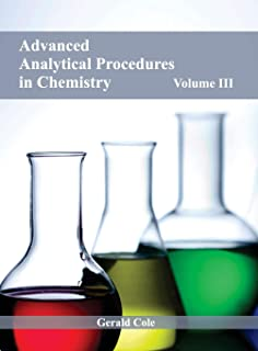 Advanced Analytical Procedures in Chemistry: Volume III
