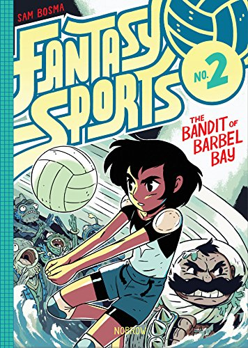 Compare Textbook Prices for Fantasy Sports 2: The Bandit of Barbel Bay Illustrated Edition ISBN 9781910620106 by Bosma, Sam