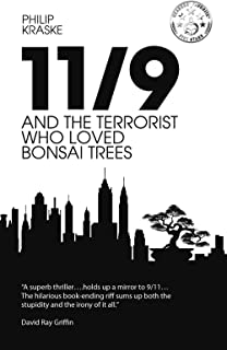 11/9 and the Terrorist who Loved Bonsai Trees