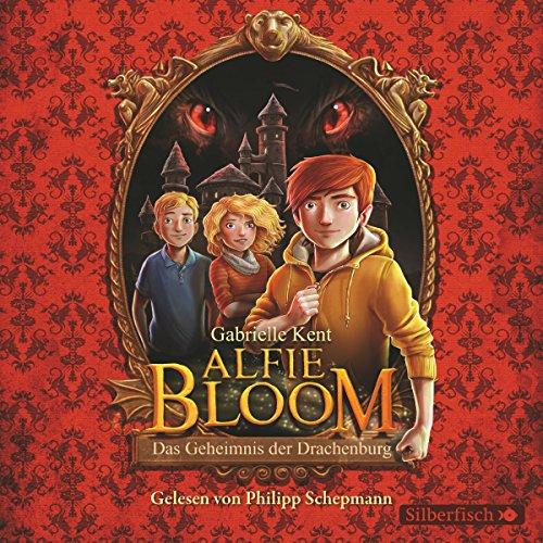 Alfie Bloom und das Geheimnis der Drachenburg Titelbild