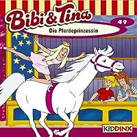 Die Pferdeprinzessin (Bibi und Tina 49) Hörbuch