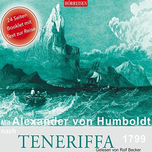 Mit Alexander von Humboldt nach Teneriffa, 1799 Titelbild