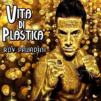 Vita di plastica