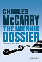 [The Miernik Dossier] [Author: McCarry, Charles] [October, 2007]