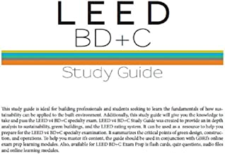 LEED v4 Accredited Professional BD+C Exam Study Guide: Complete Study Materials including Mock Exams and Additional Study Materials