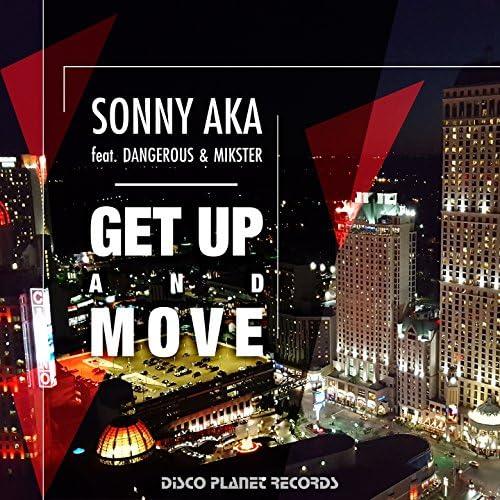 Sonny Aka feat. Dangerous & Mikster