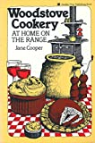 Woodstove Cookery: At Home on the Range